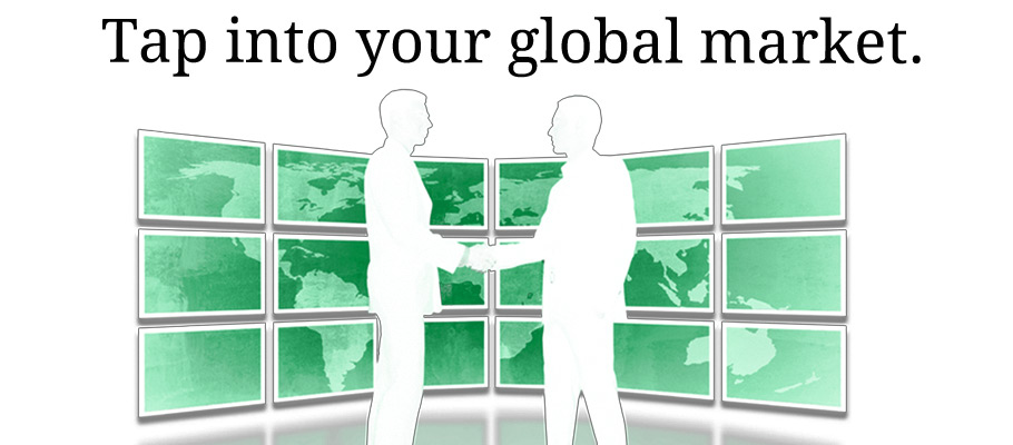Reach your global market.